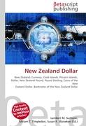 Cover-Bild zu New Zealand Dollar von Surhone, Lambert M. (Hrsg.)