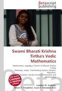 Cover-Bild zu Swami Bharati Krishna Tirtha's Vedic Mathematics von Surhone, Lambert M. (Hrsg.)