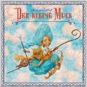 Cover-Bild zu Hauff, Wilhelm: Der Kleine Muck