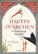 Cover-Bild zu Hauff, Wilhelm: Hauffs Märchen. Vollständige Ausgabe