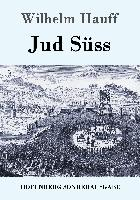 Cover-Bild zu Hauff, Wilhelm: Jud Süss