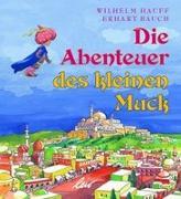 Cover-Bild zu Hauff, Wilhelm: Die Abenteuer des kleinen Muck
