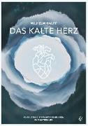 Cover-Bild zu Hauff, Wilhelm: Das kalte Herz - Wilhelm Hauff
