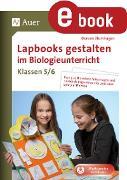 Cover-Bild zu Blumhagen: Lapbooks gestalten im Biologieunterricht 5-6 (eBook)