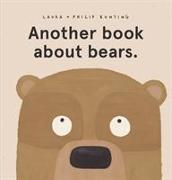 Cover-Bild zu Another book about bears. von Bunting, Laura