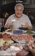 Cover-Bild zu Guida - Grotti e Osterie del Ticino e Mesolcina von Milano, Yor