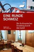 Cover-Bild zu Eine Runde Schweiz von Jenni, Martin