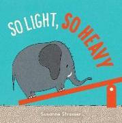 Cover-Bild zu Strasser, Susanne: So Light, So Heavy