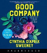 Cover-Bild zu Sweeney, Cynthia D'Aprix: Good Company Low Price CD