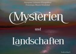 Cover-Bild zu Mysterien und Landschaften von Lehmann, Hanspeter