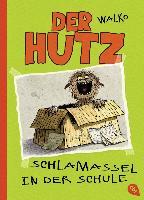 Cover-Bild zu WALKO: Der Hutz - Schlamassel in der Schule
