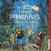 Cover-Bild zu Walko: Der wilde Räuber Donnerpups. Überfall aus dem All (Band 2) (Audio Download)
