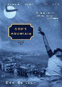 Cover-Bild zu De Luca, Erri: God's Mountain (eBook)