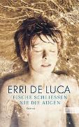 Cover-Bild zu De Luca, Erri: Fische schließen nie die Augen