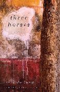 Cover-Bild zu De Luca, Erri: Three Horses