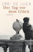Cover-Bild zu De Luca, Erri: Der Tag vor dem Glück