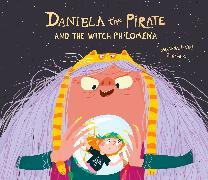 Cover-Bild zu Isern, Susanna: Daniela The Pirate And The Witch Philomena
