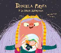 Cover-Bild zu Isern, Susanna: Daniela Pirata y la bruja Sofronisa