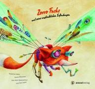 Cover-Bild zu Isern, Susanna: Zorro Fuchs und seine unglaublichen Erfindungen