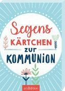 Cover-Bild zu Segenskärtchen zur Kommunion von Meiners, Franziska (Illustr.)