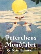Cover-Bild zu Bassewitz, Gerdt von: Peterchens Mondfahrt (eBook)