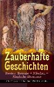 Cover-Bild zu Lagerlöf, Selma: Zauberhafte Geschichten: Fantasy-Romane + Märchen + Magische Abenteuer (Über 90 Klassiker in einem Buch - Illustrierte Ausgabe) (eBook)