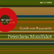 Cover-Bild zu Bassewitz, Gerdt von: Peterchens Mondfahrt (Ungekürzte Lesung) (Audio Download)