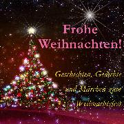 Cover-Bild zu Rilke, Rainer Maria: Frohe Weihnachten! (Audio Download)