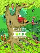 Cover-Bild zu Reeves, Hubert: Hubert Reeves erklärt uns den Wald