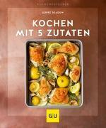 Cover-Bild zu Kochen mit 5 Zutaten von Skadow, Ulrike