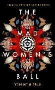Cover-Bild zu Mas, Victoria: The Mad Women's Ball