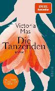 Cover-Bild zu Mas, Victoria: Die Tanzenden (eBook)