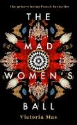 Cover-Bild zu Mas, Victoria: Mad Women's Ball (eBook)