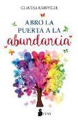 Cover-Bild zu Rainville, Claudia: Yo Abro La Puerta de la Abundancia