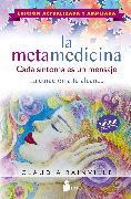 Cover-Bild zu Rainville, Claudia: La metamedicina. Cada síntoma es un mensaje (eBook)