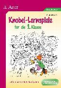 Cover-Bild zu Knobel-Lernspiele für die 1. Klasse von Bartl, Almuth