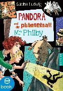 Cover-Bild zu Ludwig, Sabine: Pandora und der phänomenale Mr Philby (eBook)