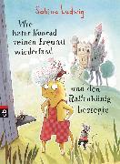 Cover-Bild zu Ludwig, Sabine: Wie Kater Konrad seinen Freund wiederfand und den Rattenkönig besiegte (eBook)