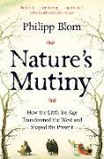 Cover-Bild zu Blom, Philipp: Nature's Mutiny (eBook)