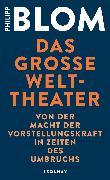 Cover-Bild zu Blom, Philipp: Das große Welttheater (eBook)
