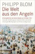 Cover-Bild zu Blom, Philipp: Die Welt aus den Angeln