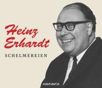 Cover-Bild zu Erhardt, Heinz: Schelmereien - Sonderausgabe
