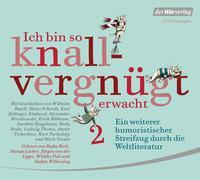 Cover-Bild zu Busch, Wilhelm: Ich bin so knallvergnügt erwacht 2