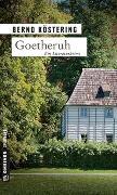 Cover-Bild zu Köstering, Bernd: Goetheruh