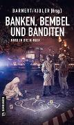 Cover-Bild zu Ächtner, Uli: Banken, Bembel und Banditen