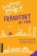Cover-Bild zu Köstering, Bernd: Lieblingsplätze Frankfurt am Main
