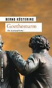 Cover-Bild zu Köstering, Bernd: Goethesturm
