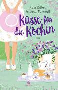 Cover-Bild zu Dallorso, Elena & Nicchiarelli, Francesco: Küsse für die Köchin