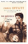 Cover-Bild zu Offutt, Chris: No Heroes