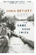 Cover-Bild zu Offutt, Chris: The Same River Twice
